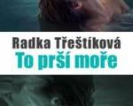 to prsi more_radka trestokova